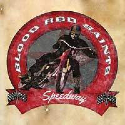 bloodredsaints-speedway
